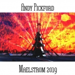 Andy Pickford - Maelstrom 2019