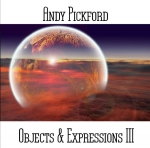 Andy Pickford - Objects + Expressions 3