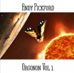 Andy Pickford - Orgonon Vol. 1