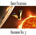 Andy Pickford - Orgonon Vol. 3