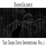 Andy Pickford - RadioSilence - The Dark Days Inventions Vol 1