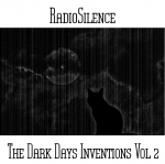 Andy Pickford - RadioSilence - The Dark Days Inventions Vol 2