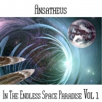 Ansatheus -  In The Endless Space Paradise Vol 1