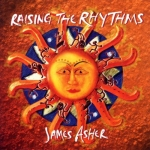 James Asher - Raising the Rhythms