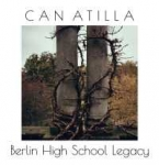 Can Atilla - Berlin High School Legacy