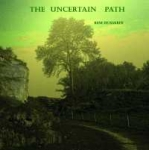 Rene de Bakker - Uncertain Path