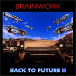 Brainwork - Back to Future 2
