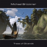 Michael Brückner - Trees of Olivanda