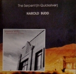 Harold Budd - The Serpent in Quicksilver + Abondoned Cities