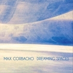 Max Corbacho - Dreaming Spaces