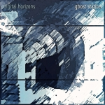 Digital Horizons - Ghost Station