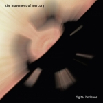 Digital Horizons - The Movement of Mercury