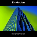 E=motion - Re-trance-mission