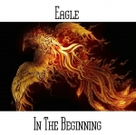 Eagle - In the Beginning