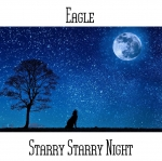 Eagle - Starry Starry Night