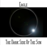 Eagle - The Dark Side of the Sun