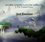 Gert Emmens - Stories from Floating Worlds