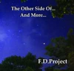 F.D.Project - The Other Side of...And More