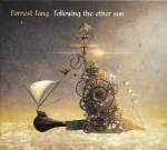 Forrest Fang - Following the Ether Sun
