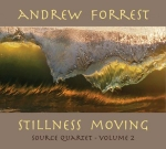 Andrew Forrest - Stillness Moving