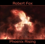 Robert Fox - Phoenix Rising