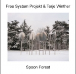 Free System Projekt + Terje Winther - Spoon Forest