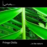 Fringo Chills - ...in the Nature