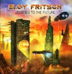 Eloy Fritsch - Journey to the Future