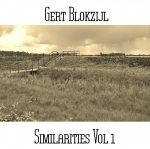 Gert Blokzijl - Similarities Vol 1