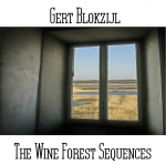 Gert Blokzijl - The Wine Forest Sequences