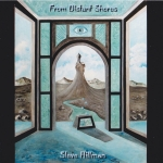 Steve Hillman - From Distant Shores