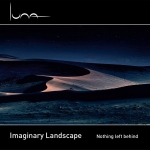 Imaginary Landscape - Nothing left Behind