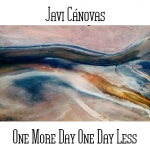 Javi Canovas - One More Day One Day Less