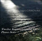 Javi Canovas - Twelve Improvisations For Piano Solo