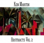 Ken Martin - Abstracts Vol. 2
