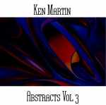 Ken Martin - Abstracts Vol. 3