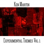 Ken Martin - Experimental Themes Vol. 1