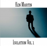 Ken Martin - Isolation Vol. 1