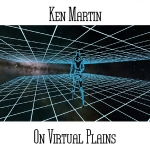 Ken Martin - On Virtual Plains
