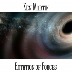 Ken Martin - Rotation Of Forces