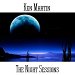 Ken Martin - The Night Sessions
