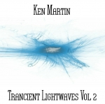 Ken Martin - Trancient Lightwaves Vol. 2