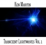 Ken Martin - Trancient Lightwaves Vol. 1
