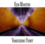 Ken Martin - Vanishing Point