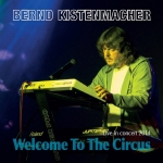 Bernd Kistenmacher - Welcome to the Circus
