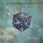 Kubusschnitt - The Case