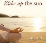 Paul Lawler - Wake up the Sun