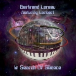 Bertrand Loreau feat. Lambert - In Search of Silence