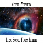 Maria Warner - Last Songs from Earth