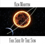 Ken Martin - Far Side of the Sun
